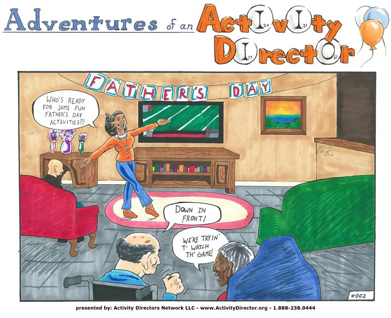 Adventures of an Activity Director