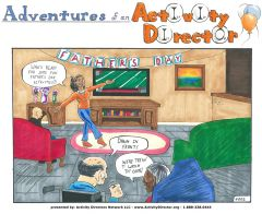 Adventures of an Activity Director